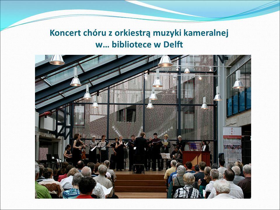 Koncert chóru z orkiestrą muzyki kameralnej w… bibliotece w Delft