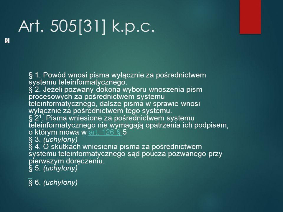 Art. 505[31] k.p.c. § 1.