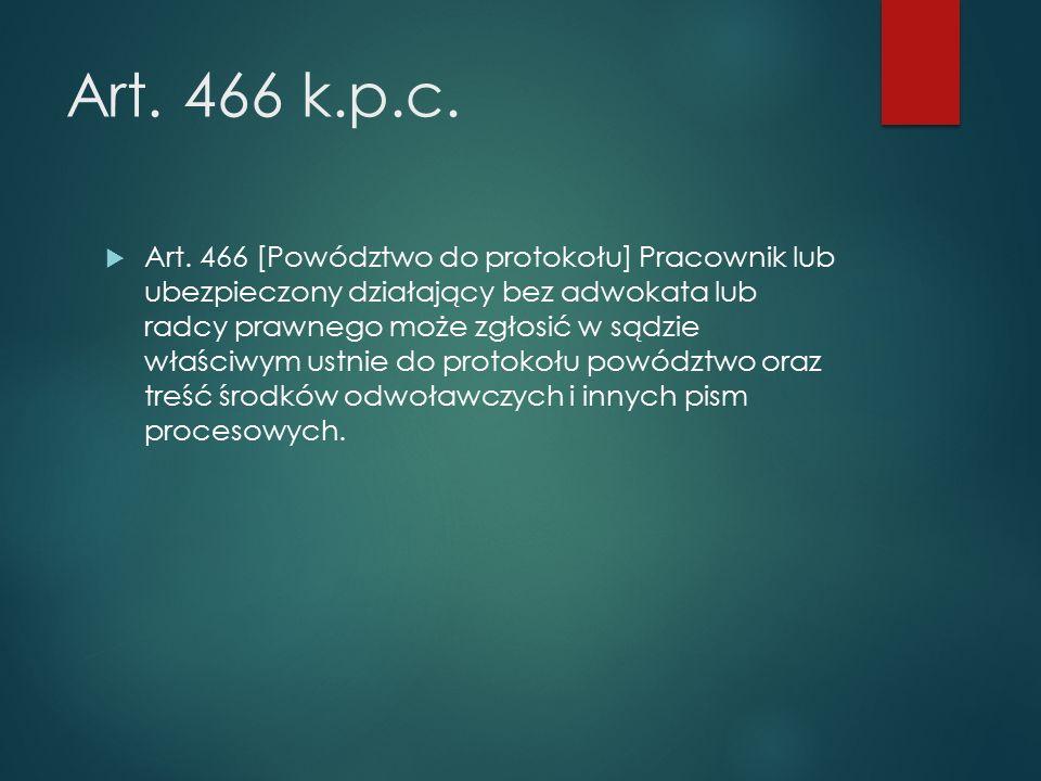Art. 466 k.p.c.  Art.
