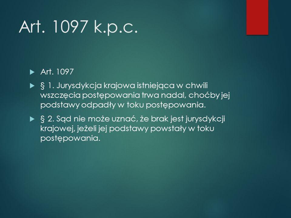 Art. 1097 k.p.c.  Art. 1097  § 1.