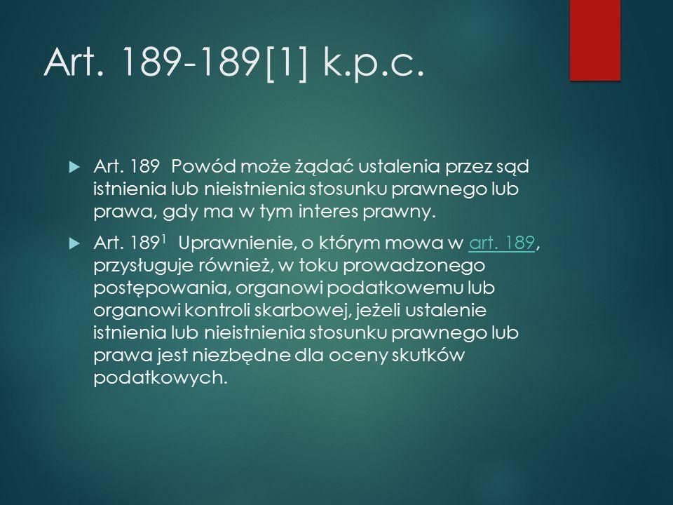 Art. 189-189[1] k.p.c.  Art.