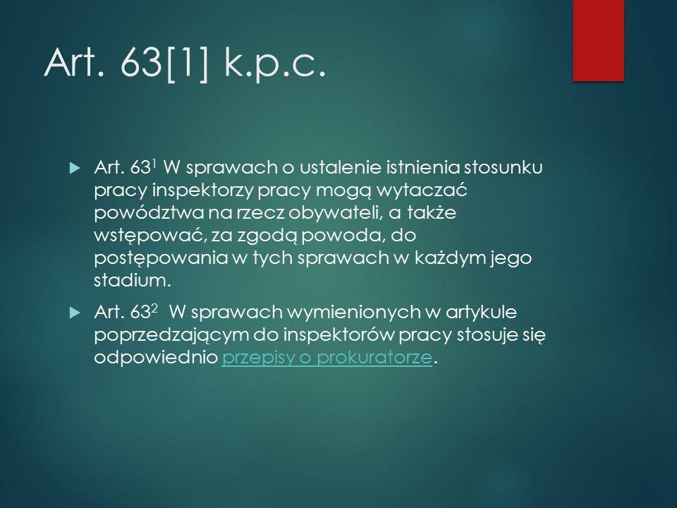 Art. 63[1] k.p.c.  Art.