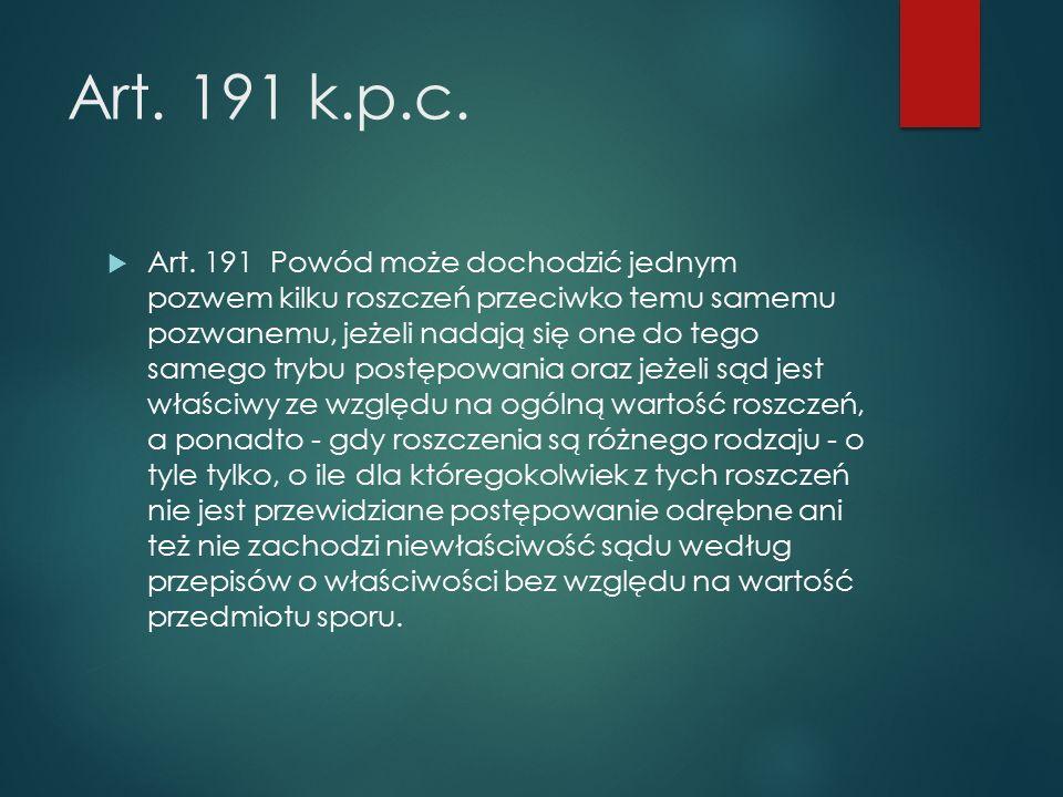 Art. 191 k.p.c.  Art.