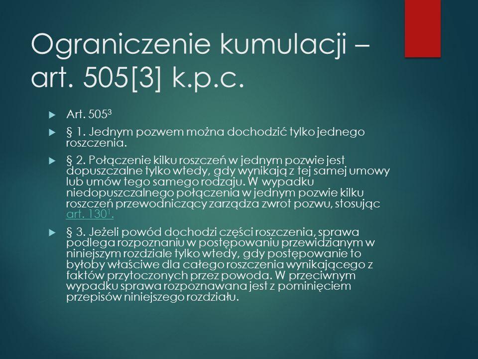 Ograniczenie kumulacji – art. 505[3] k.p.c.  Art.