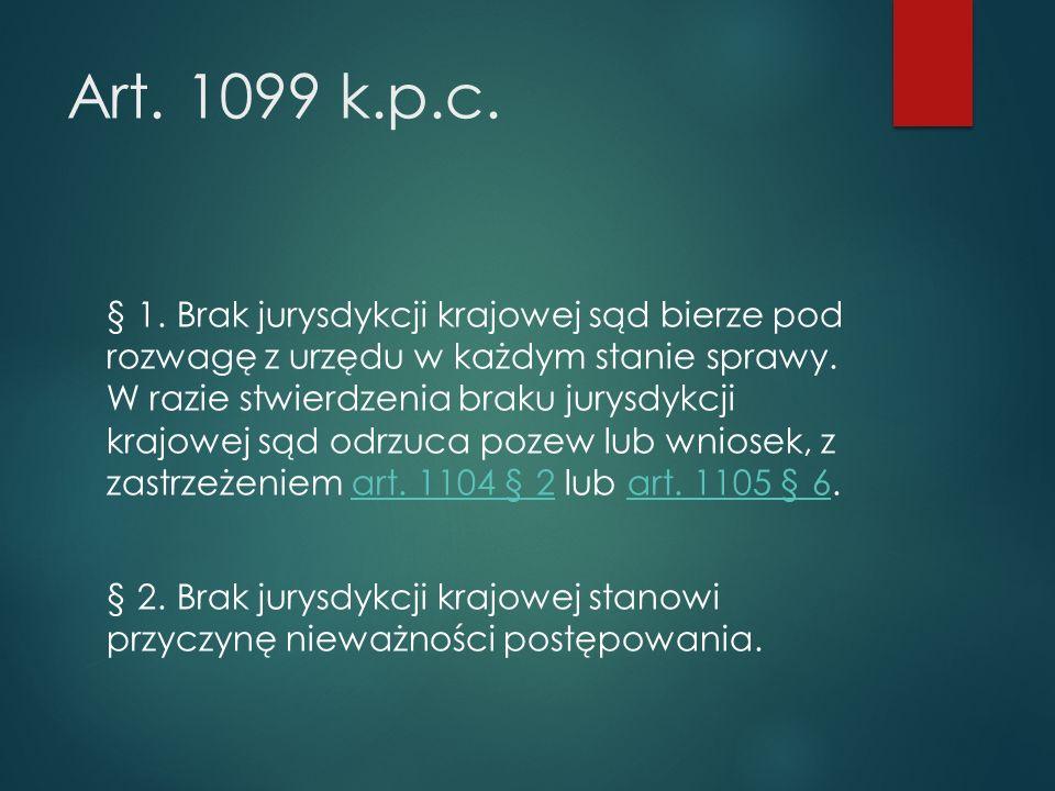 Art. 1099 k.p.c. § 1.