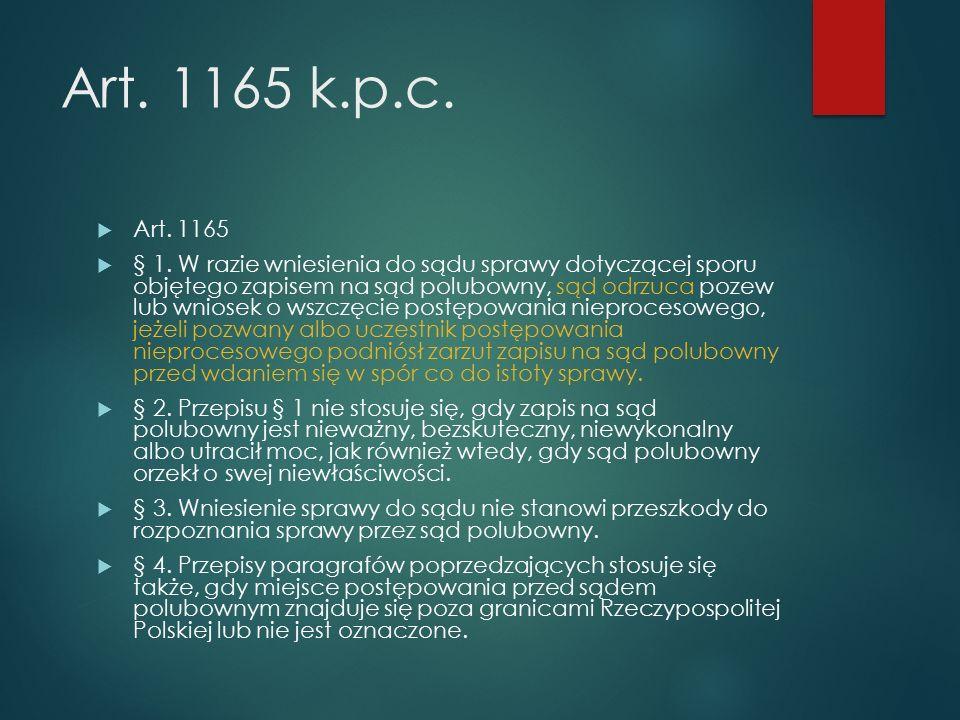 Art. 1165 k.p.c.  Art. 1165  § 1.