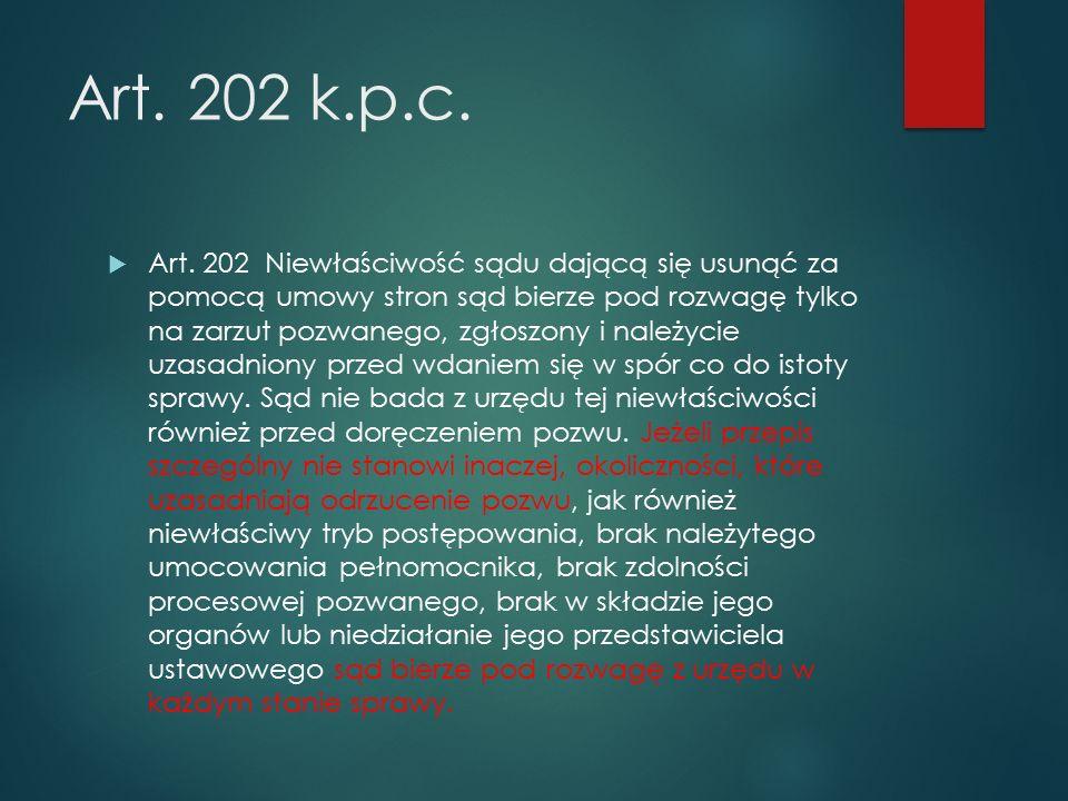 Art. 202 k.p.c.  Art.
