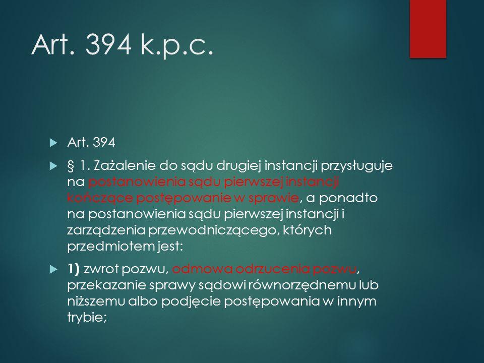 Art. 394 k.p.c.  Art. 394  § 1.