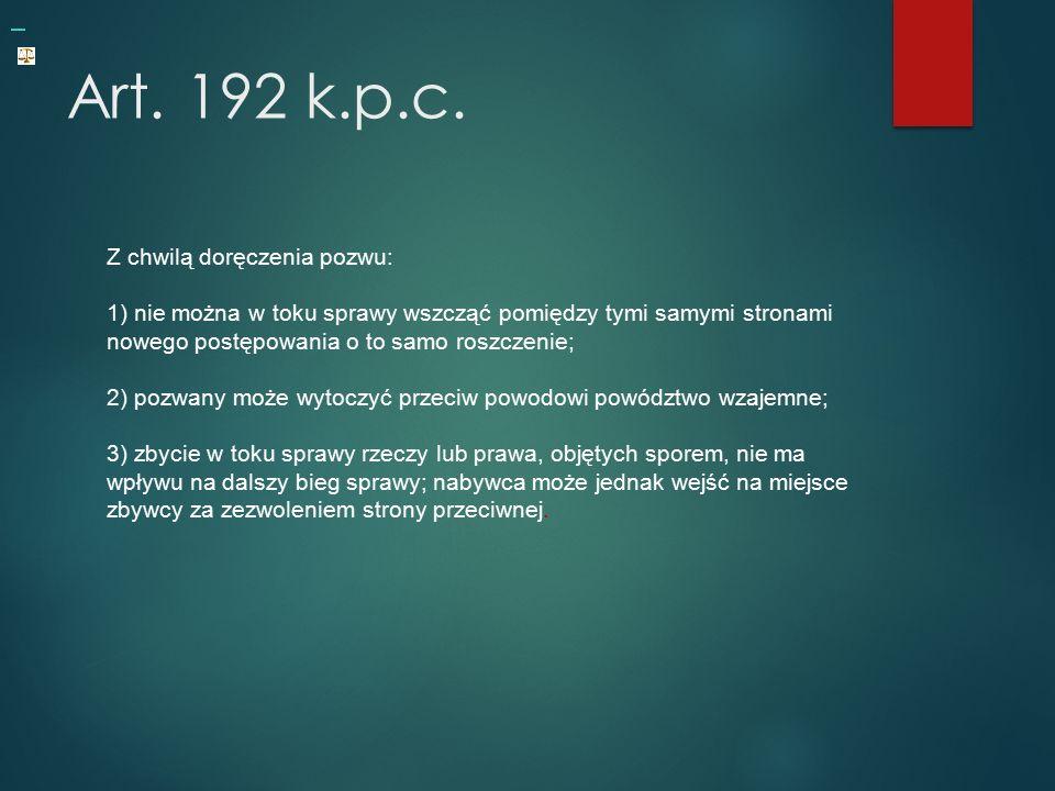 Art. 192 k.p.c.