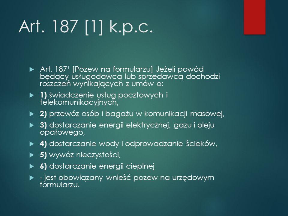 Art. 187 [1] k.p.c.  Art.