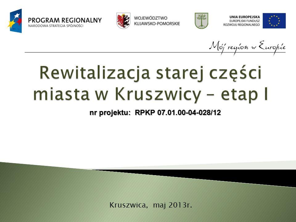 nr projektu: RPKP 07.01.00-04-028/12 Kruszwica, maj 2013r.