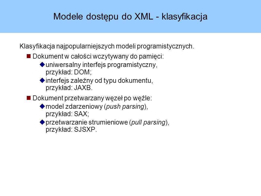 Przykład – rozwiązanie w SJSXP (1) int result = 0; boolean count = false; XMLInputFactory factory = XMLInputFactory.newInstance(); factory.setProperty( javax.xml.stream.isValidating , Boolean.TRUE); XMLStreamReader reader = factory.createXMLStreamReader(new FileInputStream(args[0])); while(reader.hasNext()) { int eventType = reader.next(); switch(eventType) { /***/ } reader.close(); System.out.println( Result: +result);