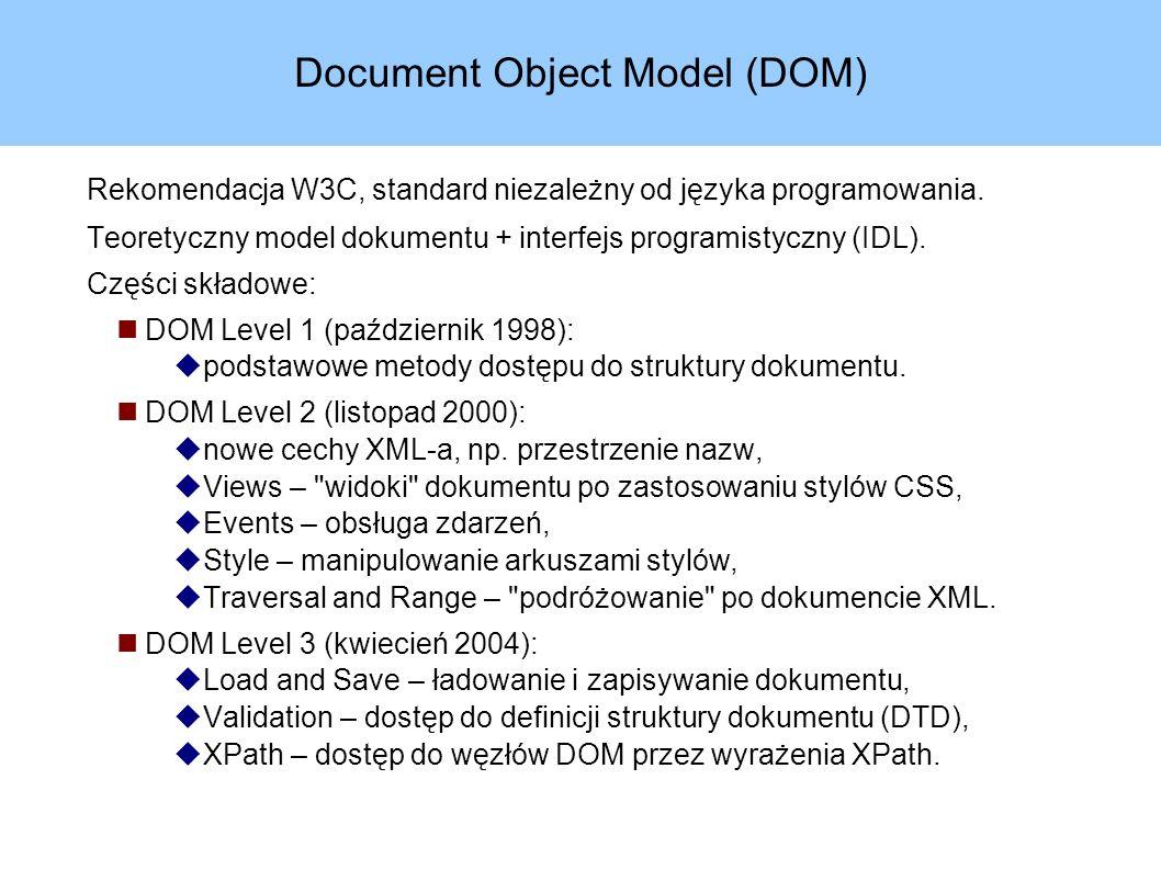 DOM Core Bazowa cześć specyfikacji DOM.