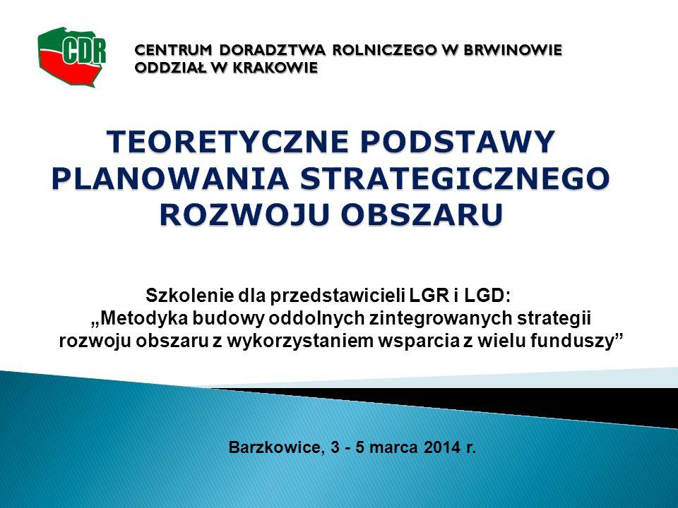 """Szkolenie dla przedstawicieli LGR i LGD: """"Metodyka budowy oddolnych zintegrowanych strategii rozwoju obszaru z wykorzystaniem wsparcia z wielu funduszy Barzkowice, 3 - 5 marca 2014 r."""