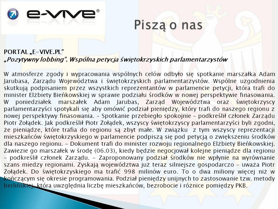 """PORTAL """"E-VIVE.PL"""" """"Pozytywny lobbing"""". Wspólna petycja świętokrzyskich parlamentarzystów W atmosferze zgody i wypracowania wspólnych celów odbyło się"""