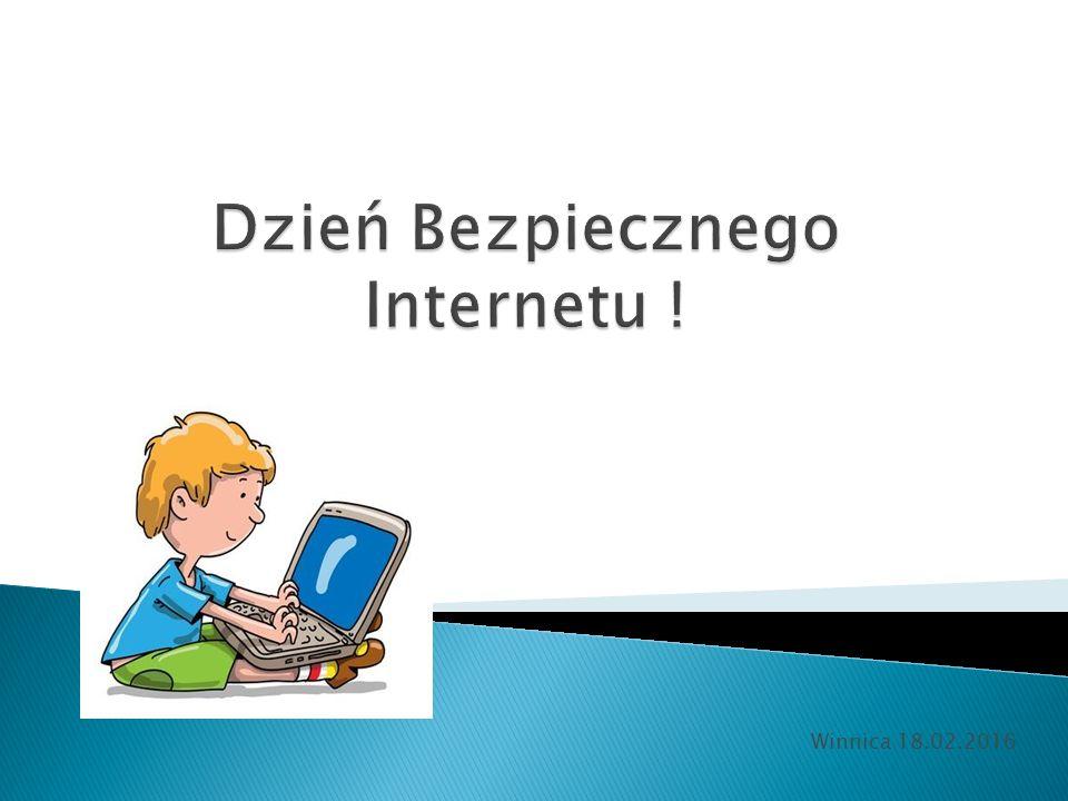 1.Dzień Bezpiecznego Internetu Dzień Bezpiecznego Internetu 2.