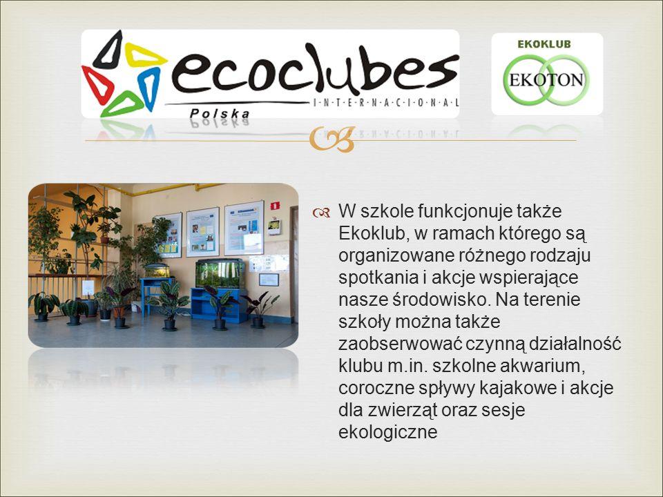   W szkole funkcjonuje także Ekoklub, w ramach którego są organizowane różnego rodzaju spotkania i akcje wspierające nasze środowisko.