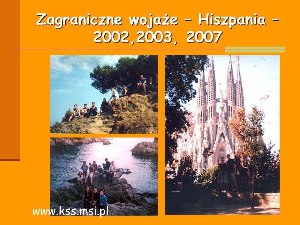 Zagraniczne wojaże – Hiszpania – 2002,2003, 2007 www.kss.msi.pl