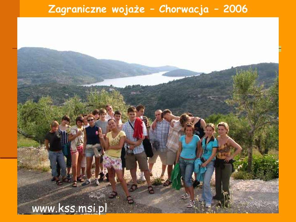 Zagraniczne wojaże – Chorwacja – 2006 www.kss.msi.pl