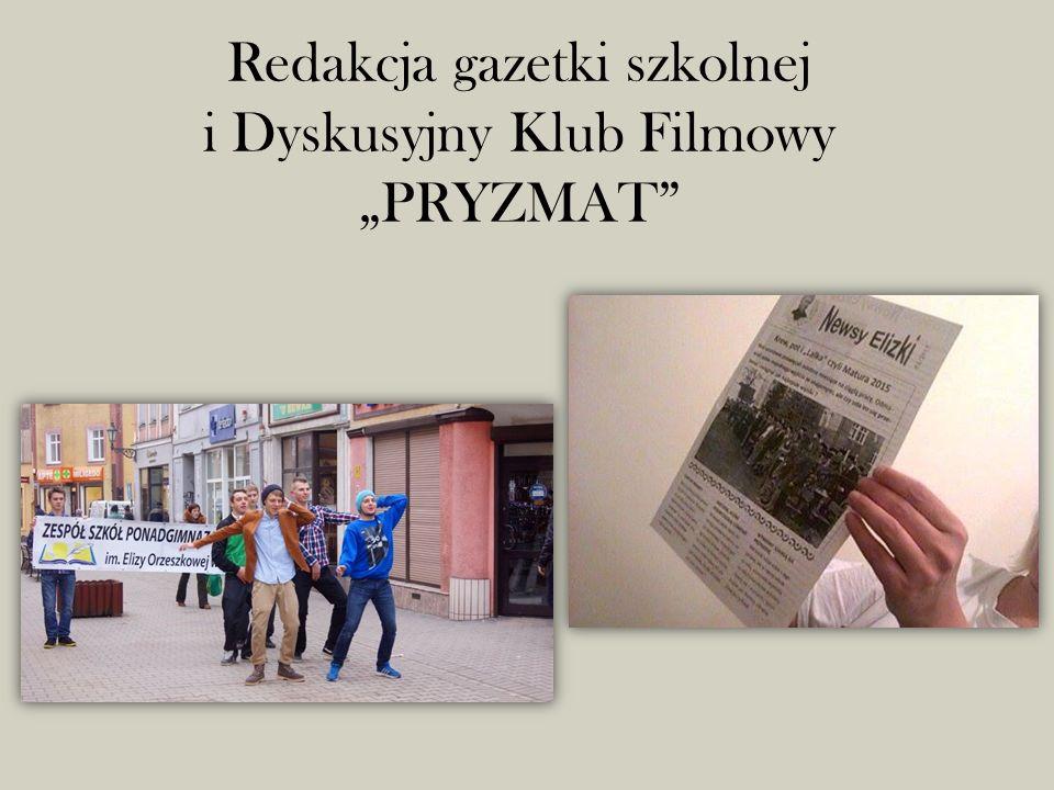 """Redakcja gazetki szkolnej i Dyskusyjny Klub Filmowy """"PRYZMAT"""