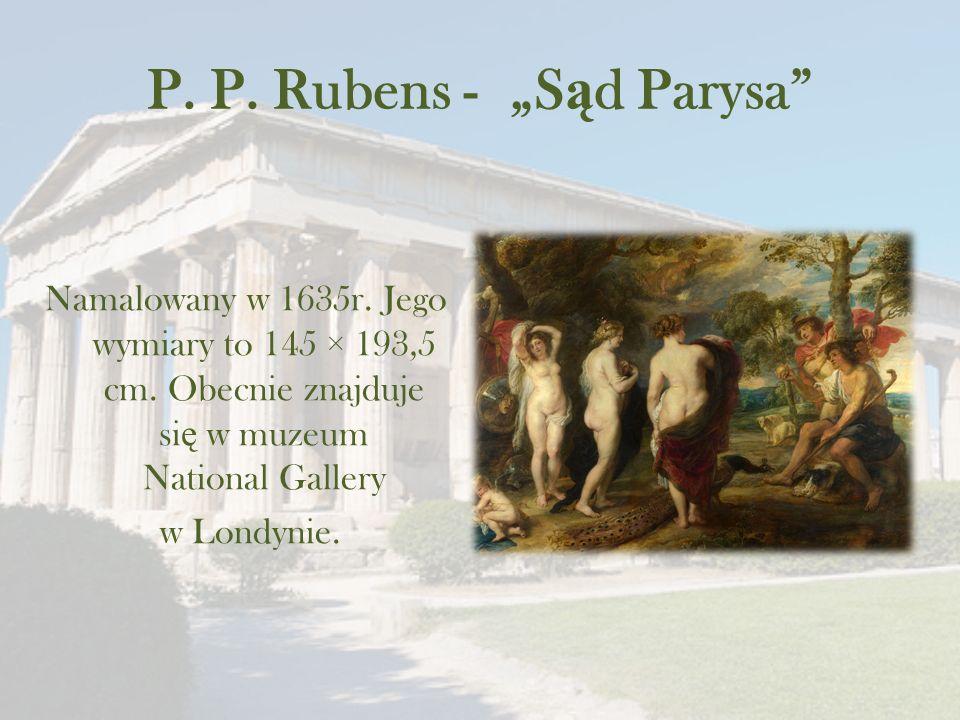 """P. P. Rubens - """"S ą d Parysa Namalowany w 1635r."""