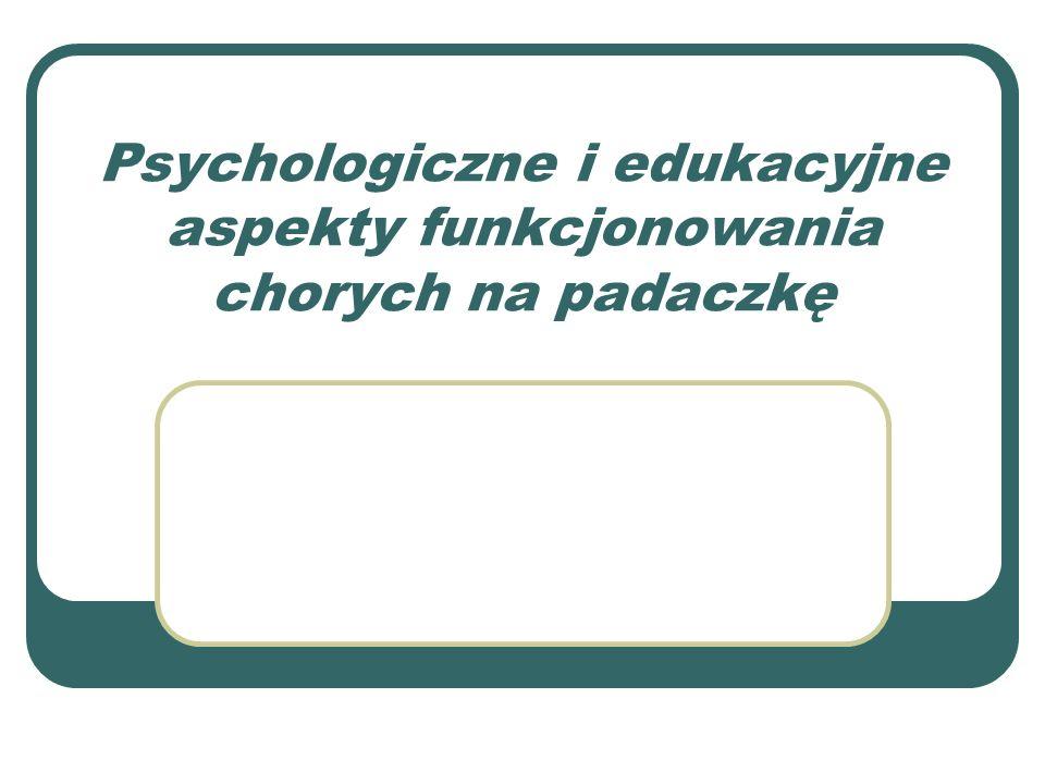 Psychologiczne i edukacyjne aspekty funkcjonowania chorych na padaczkę