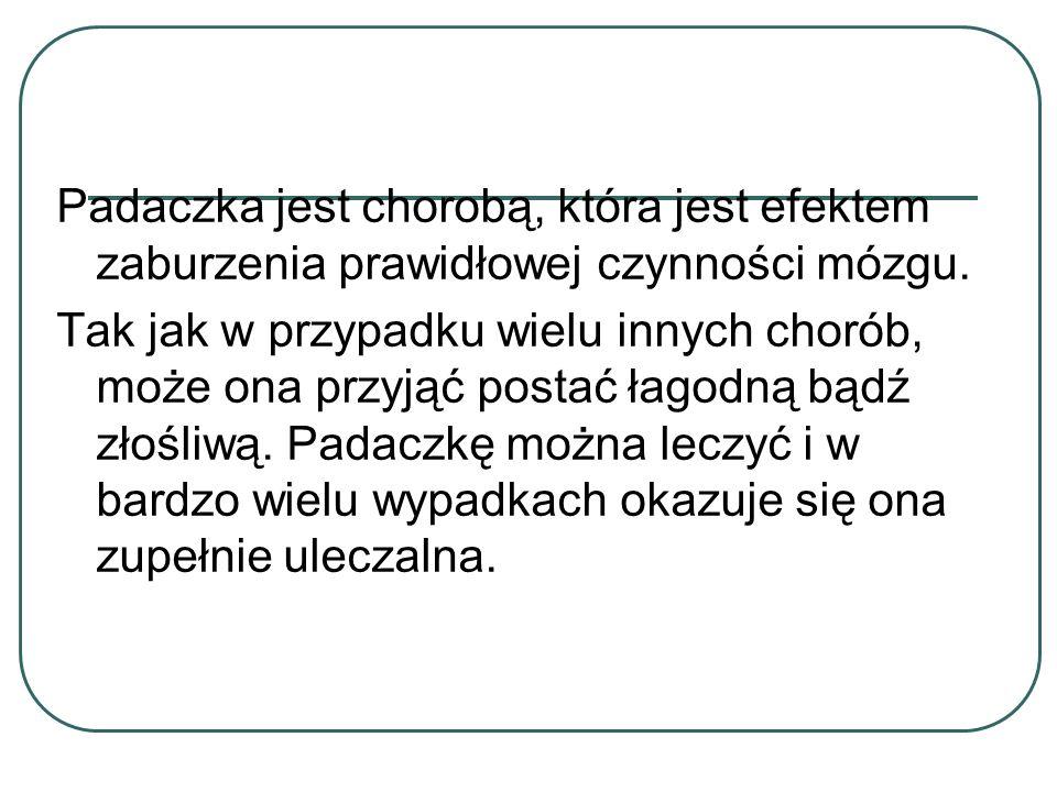 Jednakże w przypadku częstych napadów padaczkowych w przebiegu padaczki lekoopornej mamy do czynienia ze złożonymi jej następstwami.
