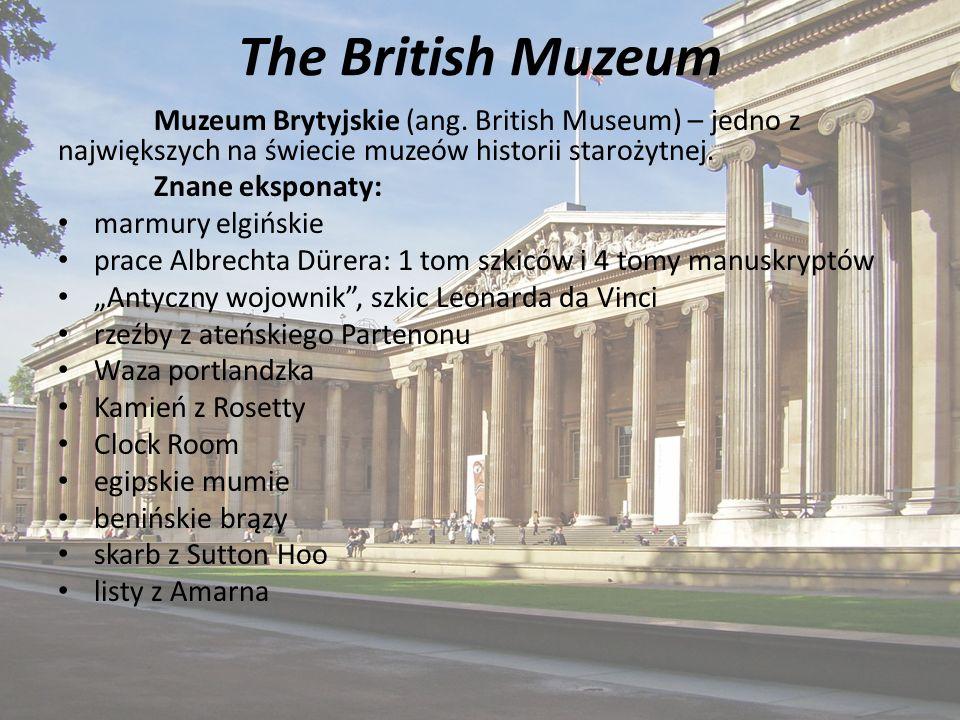 The British Muzeum Muzeum Brytyjskie (ang.