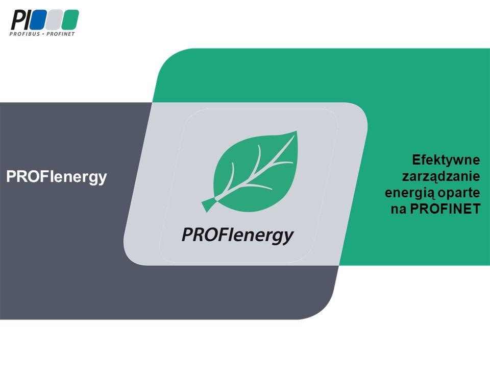 PROFIenergy Efektywne zarządzanie energią oparte na PROFINET
