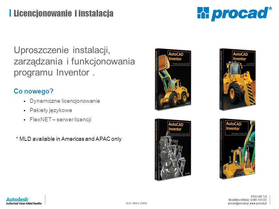Licencjonowanie i instalacja Uproszczenie instalacji, zarządzania i funkcjonowania programu Inventor. Co nowego?  Dynamiczne licencjonowanie  Pakiet
