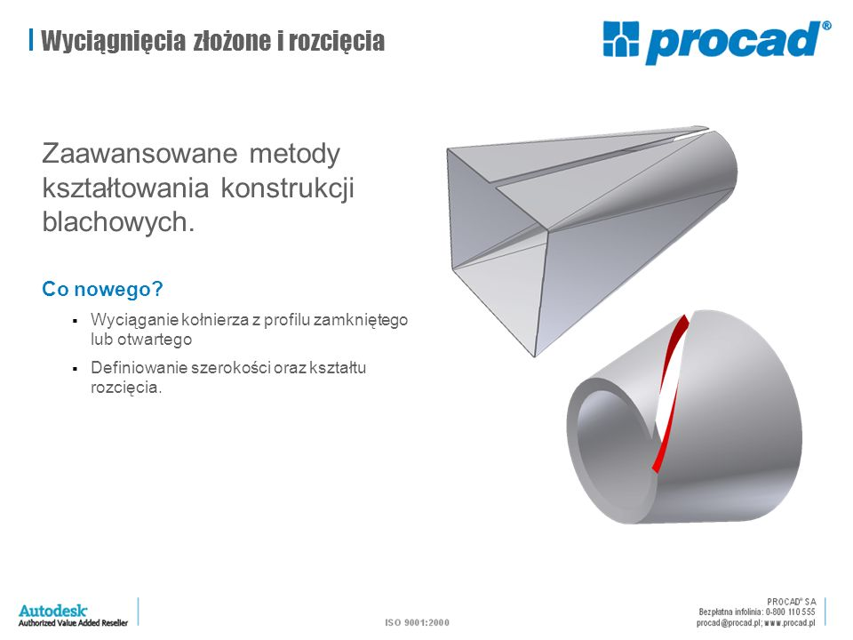 Wyciągnięcia złożone i rozcięcia Zaawansowane metody kształtowania konstrukcji blachowych.