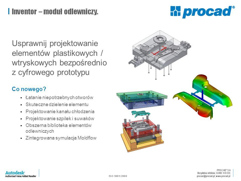 Inventor – moduł odlewniczy. Usprawnij projektowanie elementów plastikowych / wtryskowych bezpośrednio z cyfrowego prototypu Co nowego?  Łatanie niep