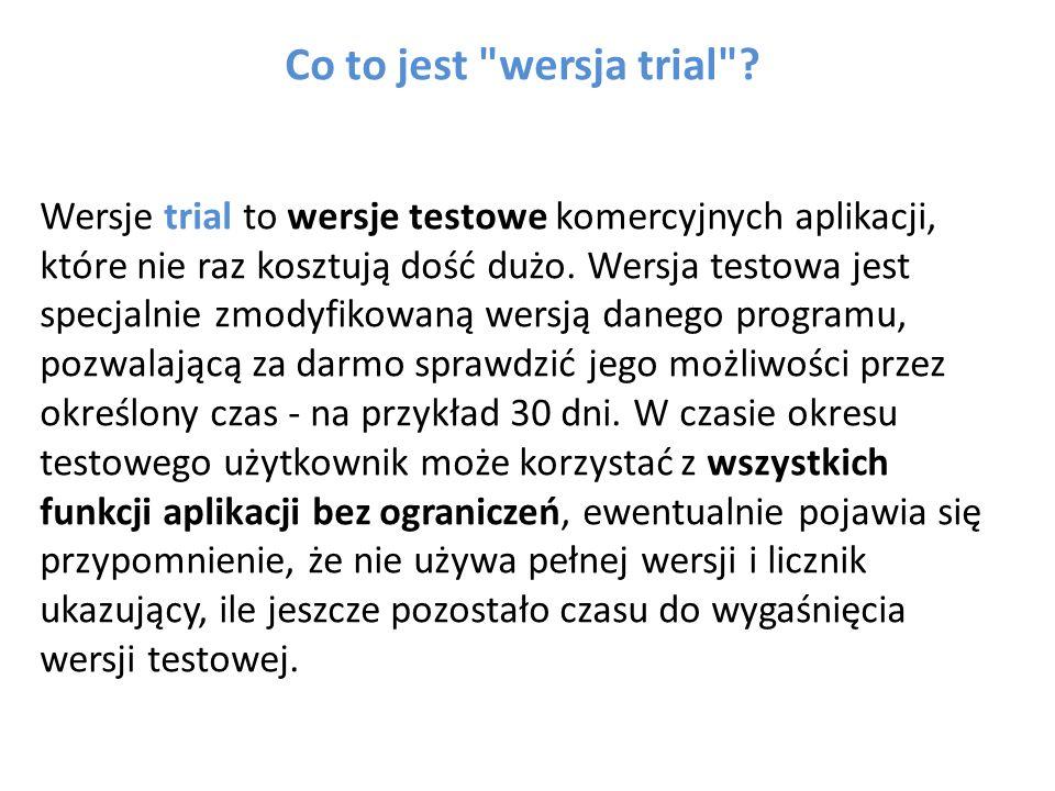 Co to jest wersja trial .