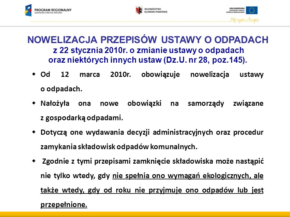 NOWELIZACJA PRZEPISÓW USTAWY O ODPADACH z 22 stycznia 2010r.