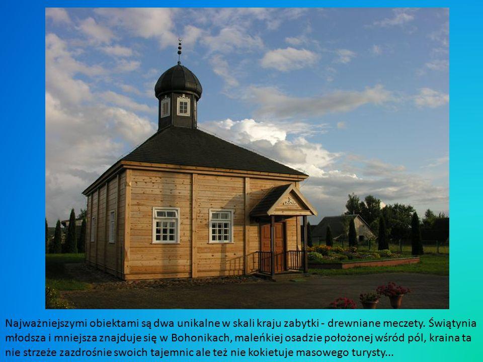 Najważniejszymi obiektami są dwa unikalne w skali kraju zabytki - drewniane meczety.