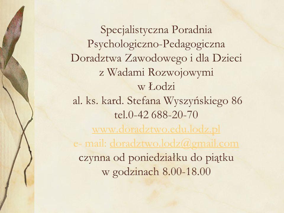 Specjalistyczna Poradnia Psychologiczno-Pedagogiczna Doradztwa Zawodowego i dla Dzieci z Wadami Rozwojowymi w Łodzi al.