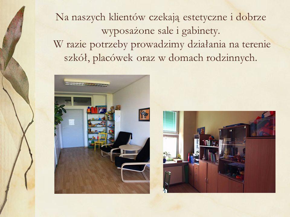 Na naszych klientów czekają estetyczne i dobrze wyposażone sale i gabinety.