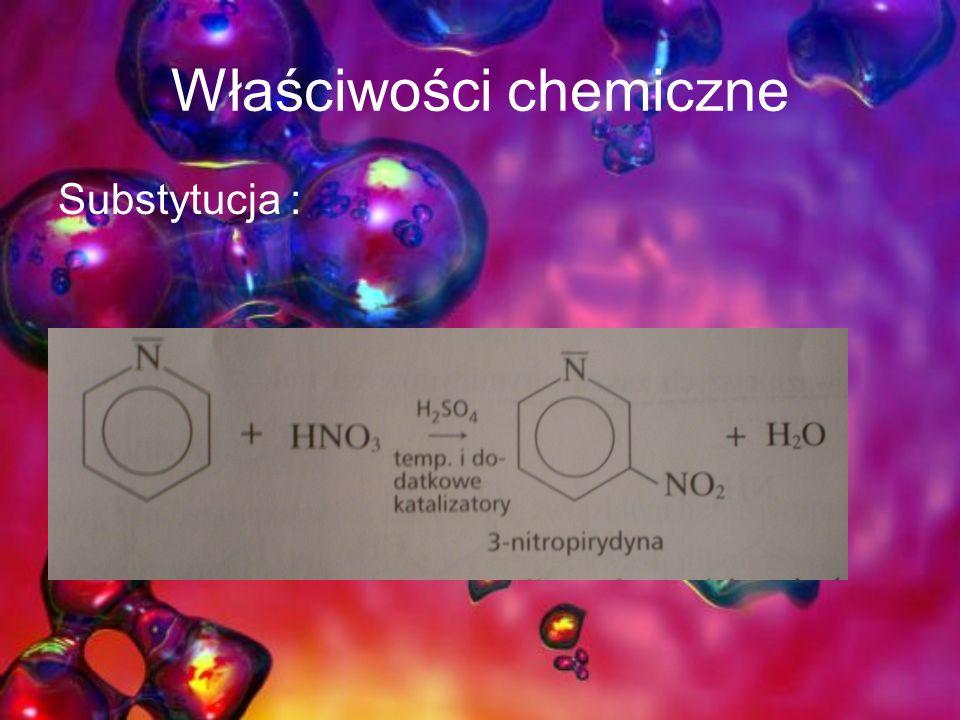 Właściwości chemiczne Substytucja :