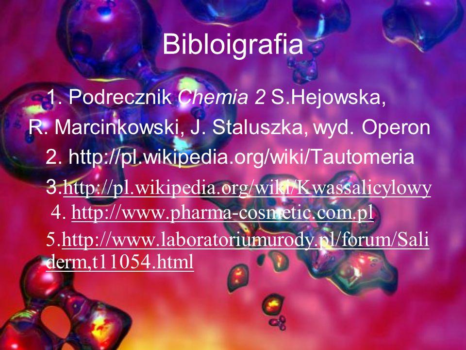 Bibloigrafia 1. Podrecznik Chemia 2 S.Hejowska, R.