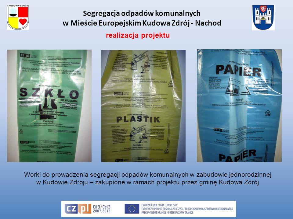 Segregacja odpadów komunalnych w Mieście Europejskim Kudowa Zdrój - Nachod Worki do prowadzenia segregacji odpadów komunalnych w zabudowie jednorodzinnej w Kudowie Zdroju – zakupione w ramach projektu przez gminę Kudowa Zdrój realizacja projektu