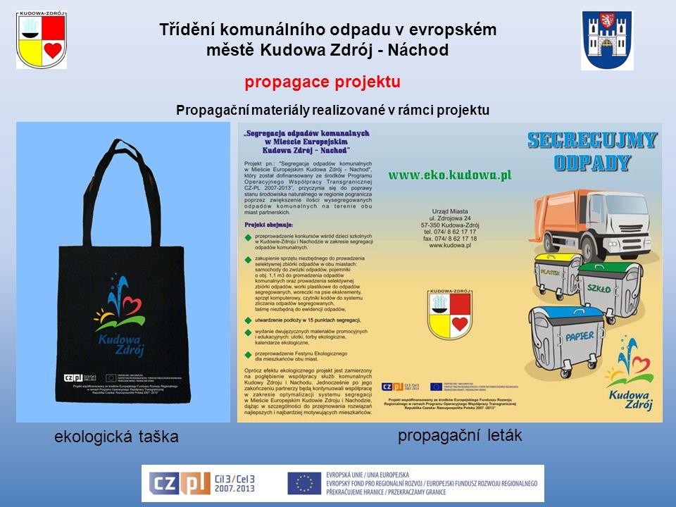 Třídění komunálního odpadu v evropském městě Kudowa Zdrój - Náchod ekologická taška propagační leták propagace projektu Propagační materiály realizované v rámci projektu