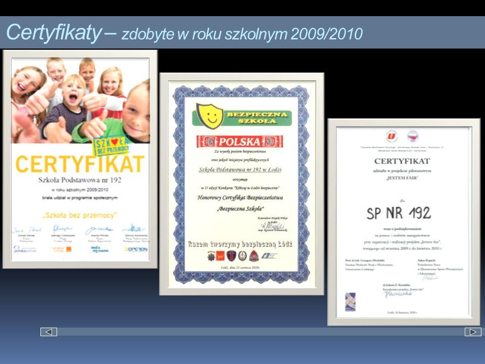 Certyfikaty – zdobyte w roku szkolnym 2009/2010