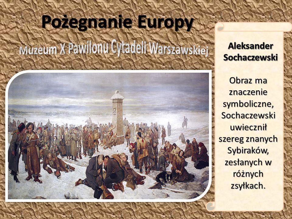 Obraz ma znaczenie symboliczne, Sochaczewski uwiecznił szereg znanych Sybiraków, zesłanych w różnych zsyłkach.