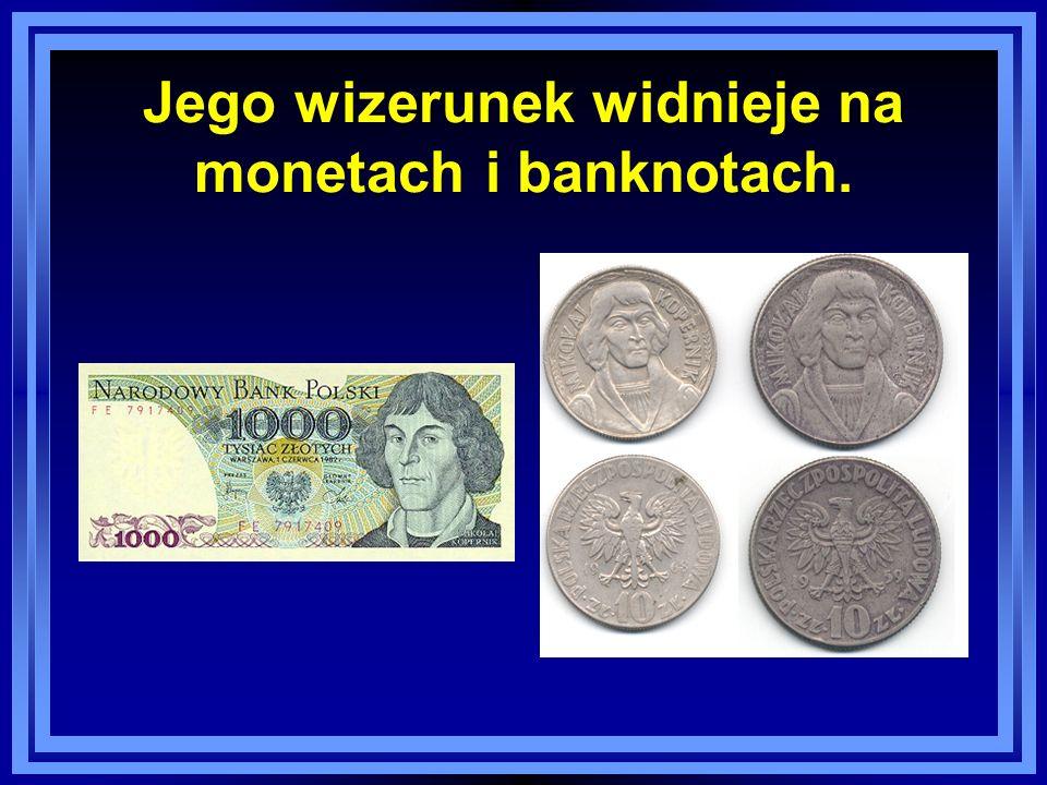 Jego wizerunek widnieje na monetach i banknotach.