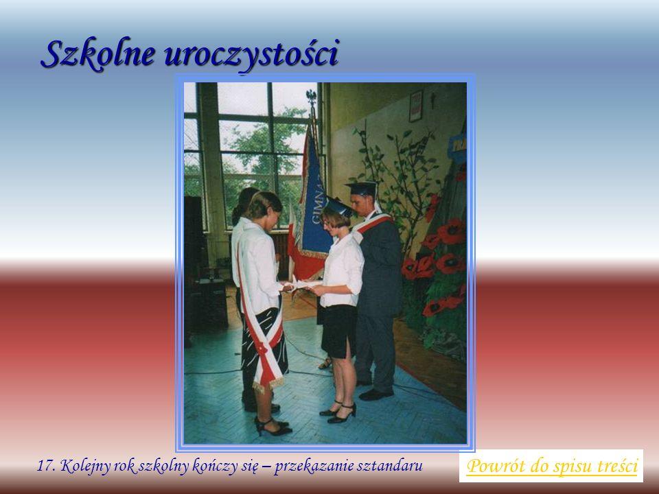 Szkolne uroczystości Powrót do spisu treści 17. Kolejny rok szkolny kończy się – przekazanie sztandaru