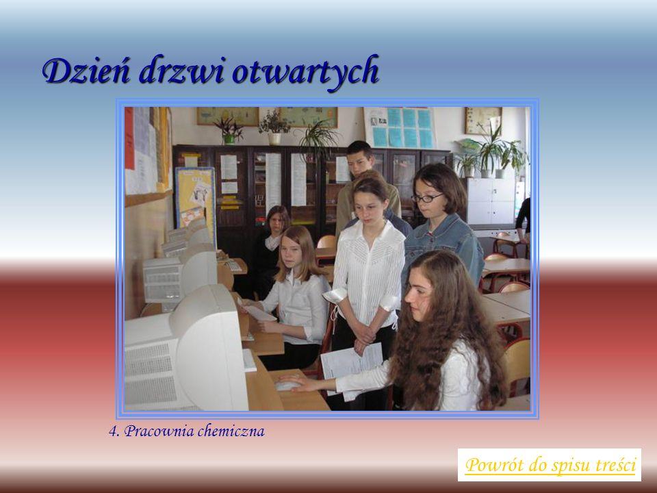 4. Pracownia chemiczna Powrót do spisu treści Dzień drzwi otwartych