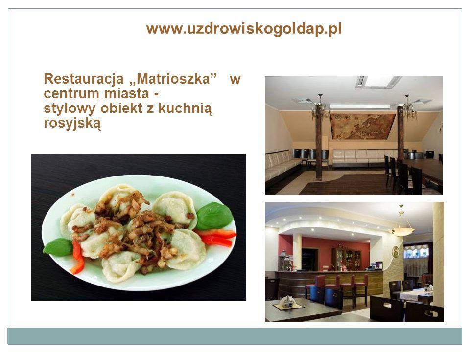 """Restauracja """"Matrioszka w centrum miasta - stylowy obiekt z kuchnią rosyjską www.uzdrowiskogoldap.pl"""