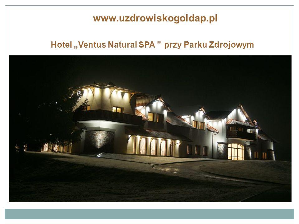 """Hotel """"Ventus Natural SPA przy Parku Zdrojowym www.uzdrowiskogoldap.pl"""