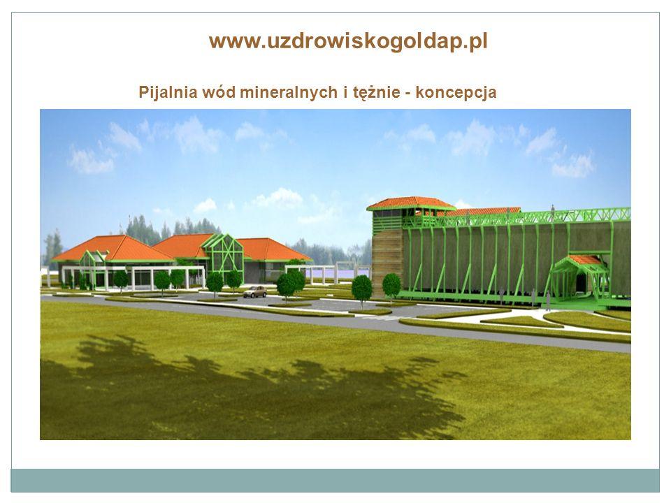 www.uzdrowiskogoldap.pl Pijalnia wód mineralnych i tężnie - koncepcja