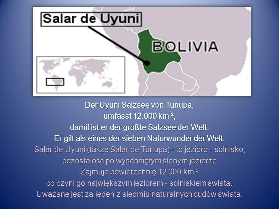 Der Uyuni Salzsee von Tunupa, umfasst 12.000 km ², damit ist er der größte Salzsee der Welt.
